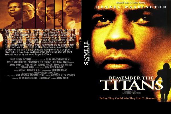 remember the titans themes essay Remember the titans plot diagram essay julius begins to sing the titan's theme song   remember the titans was a very inspirational movie and it really has.